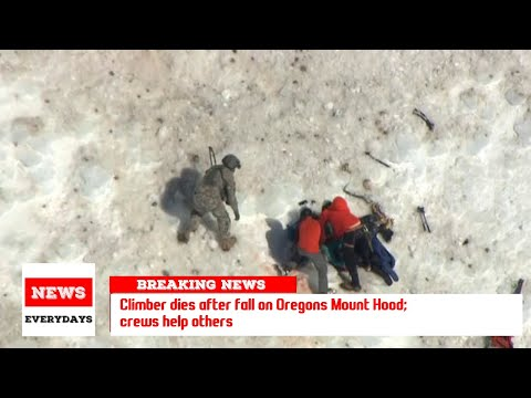 Climber dies after fall on Oregon's Mount Hood; crews help others
