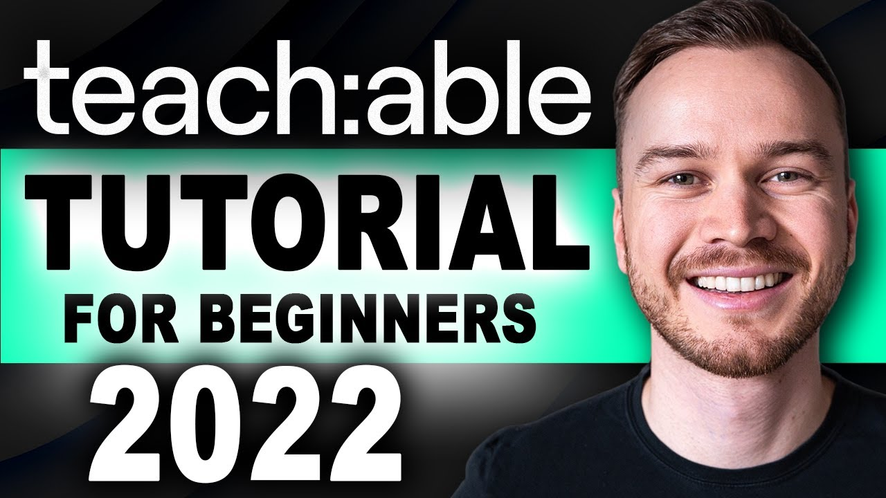 Teachable Guide 2021 [Step-By-Step] – Develop an Online Training Course with Teachable