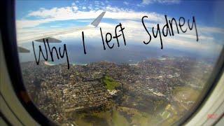 Why I left Sydney(part 1)