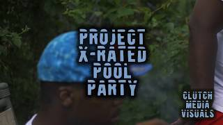 "G MACK PRESENT: ""THE PROJECT X-RATED"" BIRTHDAY POOL PARTY 