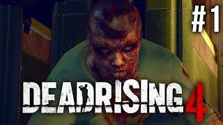 Dead Rising 4 Walkthrough Part 1 - INTRO (Dead Rising 4 Xbox One S Gameplay)