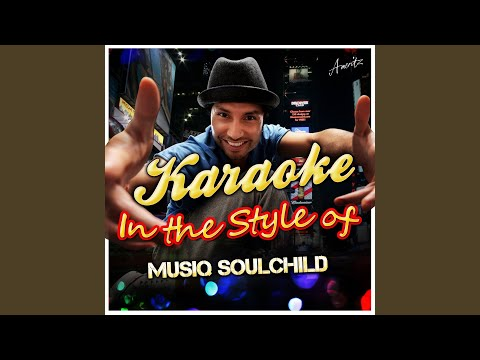 Who Knows (In the Style of Musiq Soulchild) (Karaoke Version)