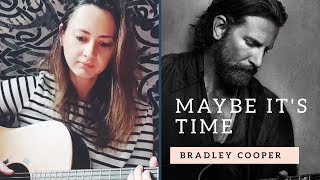 maybe it's time - Bradley Cooper - A star is born - (cover + traduction française) Video