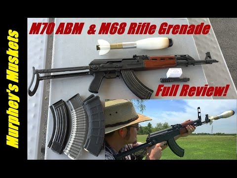 Yugo AK47 M70 ABM and M68 Rifle Grenade Full Review