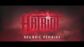 HATRIOT - Organic Remains (Lyric Video)