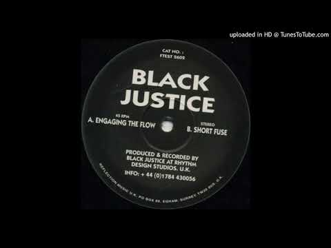 Black Justice – Engaging The Flow