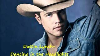 Watch Dustin Lynch Dancing In The Headlights video
