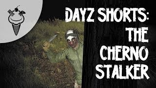 DayZ Shorts: The Cherno Stalker Thumbnail