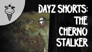 DayZ Shorts: The Cherno Stalker Thumbnail