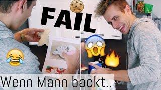 Wenn MANN backt (OHNE Rezept) .:O MEGA FAIL // Alles geht schief :D