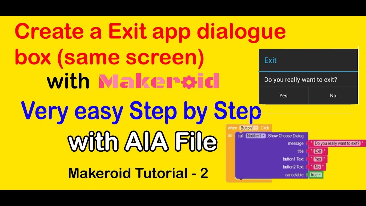How to create a Dialogue box with Button | App Exit choose button | With  AIA | Makeroid Tutorial 2