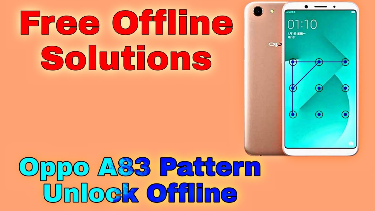 Oppo A83 New Security Pattern Frp Unlock 2020 For Gsm