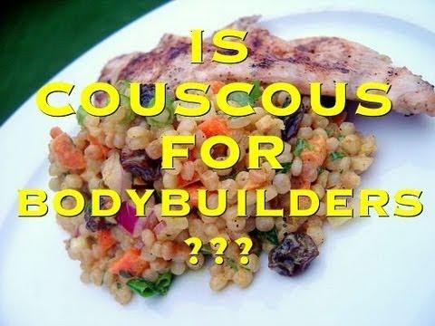 Is Couscous For Bodybuilding?