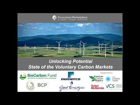 Unlocking Potential: State of the Voluntary Carbon Markets 2017 (Session 1)