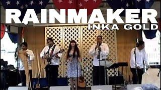 Rainmaker - Inka Gold