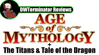 Requests Month 2018 Review #2 - Age of Mythology (+ The Titans & Tale of the Dragon)