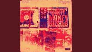Dirty Money Hustle