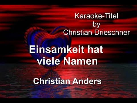 Einsamkeit hat viele Namen - Christian Anders - Karaoke