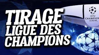 🔴 DIRECT / LIVE : TIRAGE LIGUE DES CHAMPIONS - CHAMPIONS LEAGUE