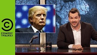 The Trump Presidency Has No Rules | The Jim Jefferies Show