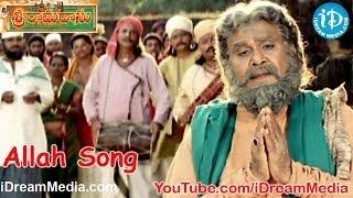 Sri Ramadasu Movie Songs - Allah Song - Nagarjuna - Sneha - MM Keeravani