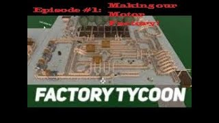 Building the Motor-Factory!! | Roblox Factory Town Episode #1 FT. EVMANCOOL VIDS!!