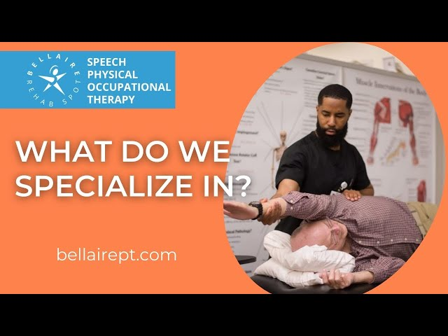 What does does Bellaire Physical Therapy Specialize in?