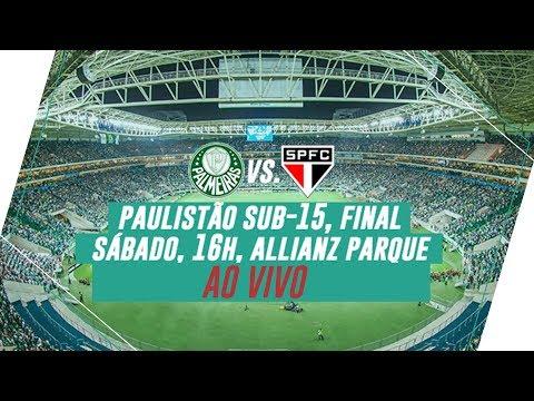 AO VIVO - Palmeiras x São Paulo - Final Paulistão Sub-15