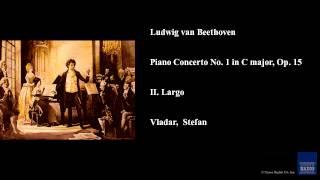 Ludwig van Beethoven, Piano Concerto No. 1 in C major, Op. 15, II. Largo