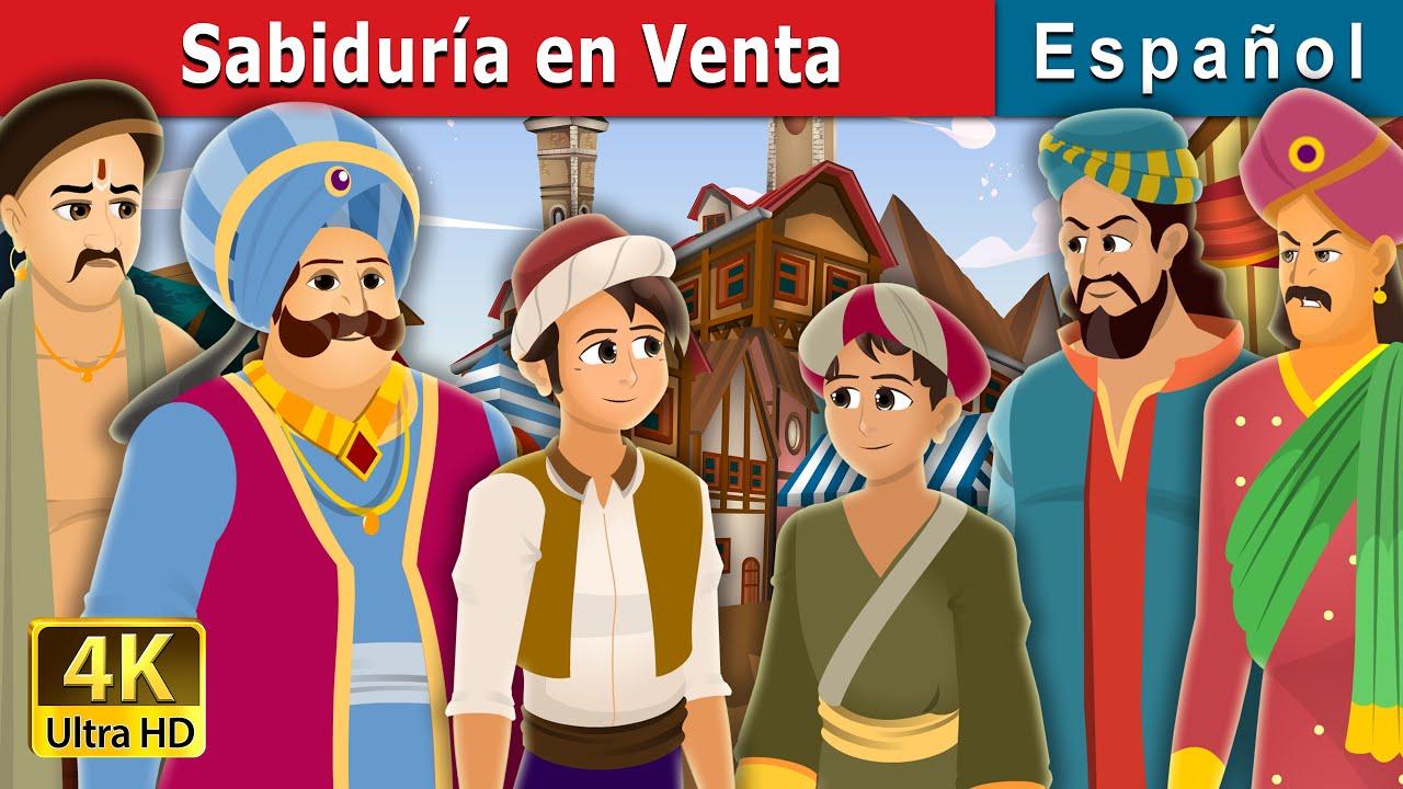 Sabiduría en Venta | Wisdom For Sale Story | Cuentos De Hadas Españoles