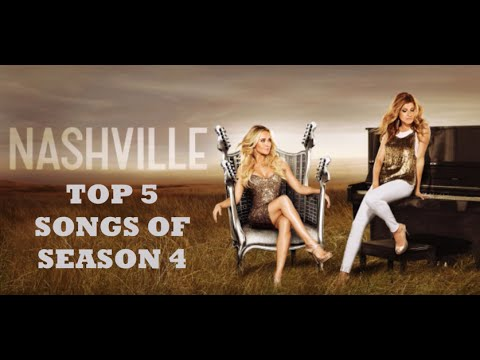 Top 5 Songs from Nashville Season 4