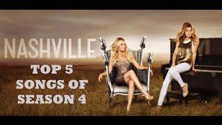 Top 5 Songs from Nashville Season 4
