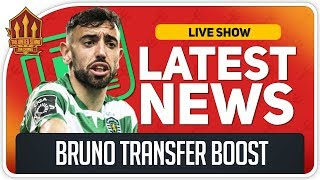 Bruno Fernandes Transfer Boost! Man Utd Transfer News