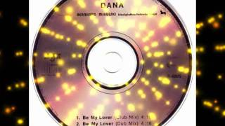 Dana-Be My Lover(Club Mix)