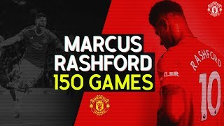 Marcus Rashford | 150 Appearances for Manchester United | The Story So Far