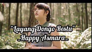 Happy Asmara Layang Dongo Restu Ldr