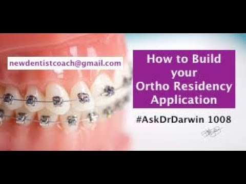 How to Build Your Orthodontic Residency Application | #AskDrDarwin 1008 | Dr Darwin Hayes DDS