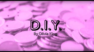 Olivia King D I Y