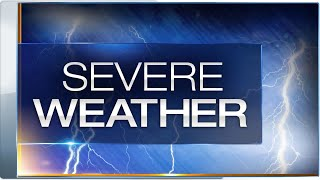 SEVERE WEATHER TODAY