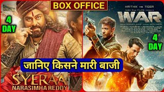 War vs Sye Raa Narasimha Reddy | War Box Office Collection | War 4th Day Collection | Hrithik Roshan