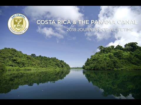 AHI Travel Costa Rica and Panama featuring a Panama Canal Cruise Aboard the Safari Voyager