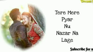 Tere Mere Pyar Nu Nazar Na Laye|Female Version Status | Subscribe Choice | Bhoomi