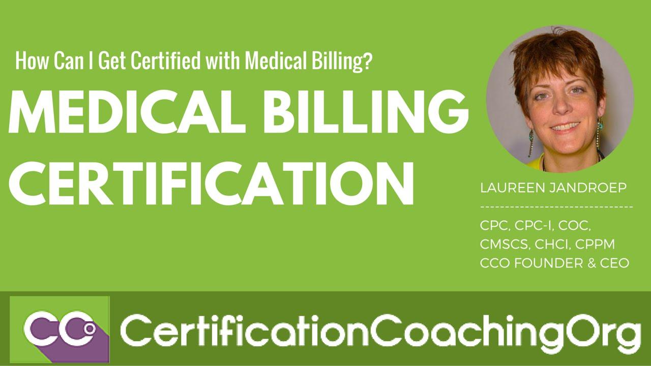 Medical billing certification how can i get certified youtube medical billing certification how can i get certified 1betcityfo Choice Image