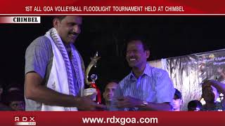 1ST ALL GOA VOLLEYBALL FLOODLIGHT TOURNAMENT HELD AT CHIMBEL