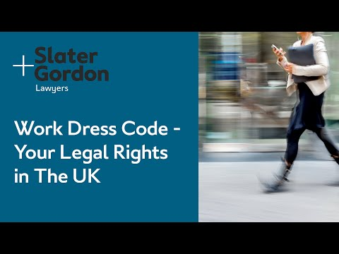 Work Dress Code - Your Legal Rights in The UK