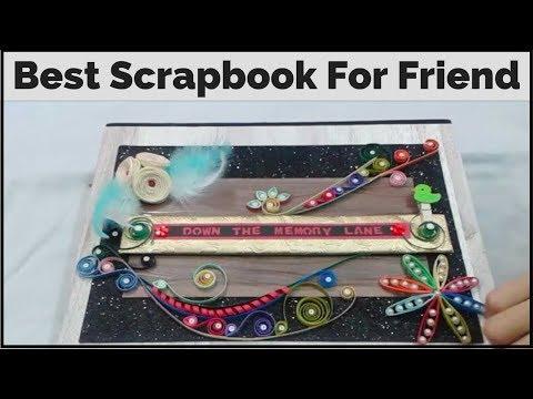Handmade Scrapbook For Friend/ Sister   Scrapbooking Ideas for Best Friend