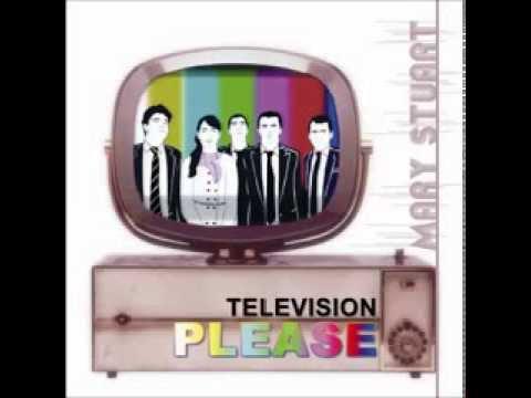 MARY STUART - Television Please [Full Album]