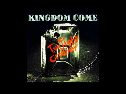 Kingdom Come - Can't Put Out And Not Take Back