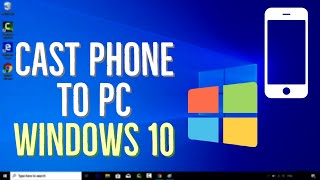 How to Cast Ph๐ne to Windows 10 PC