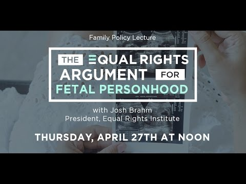 The Equal Rights Argument for Fetal Personhood